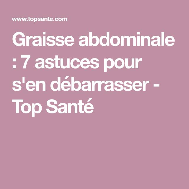 Graisse abdominale : 7 astuces pour s'en débarrasser