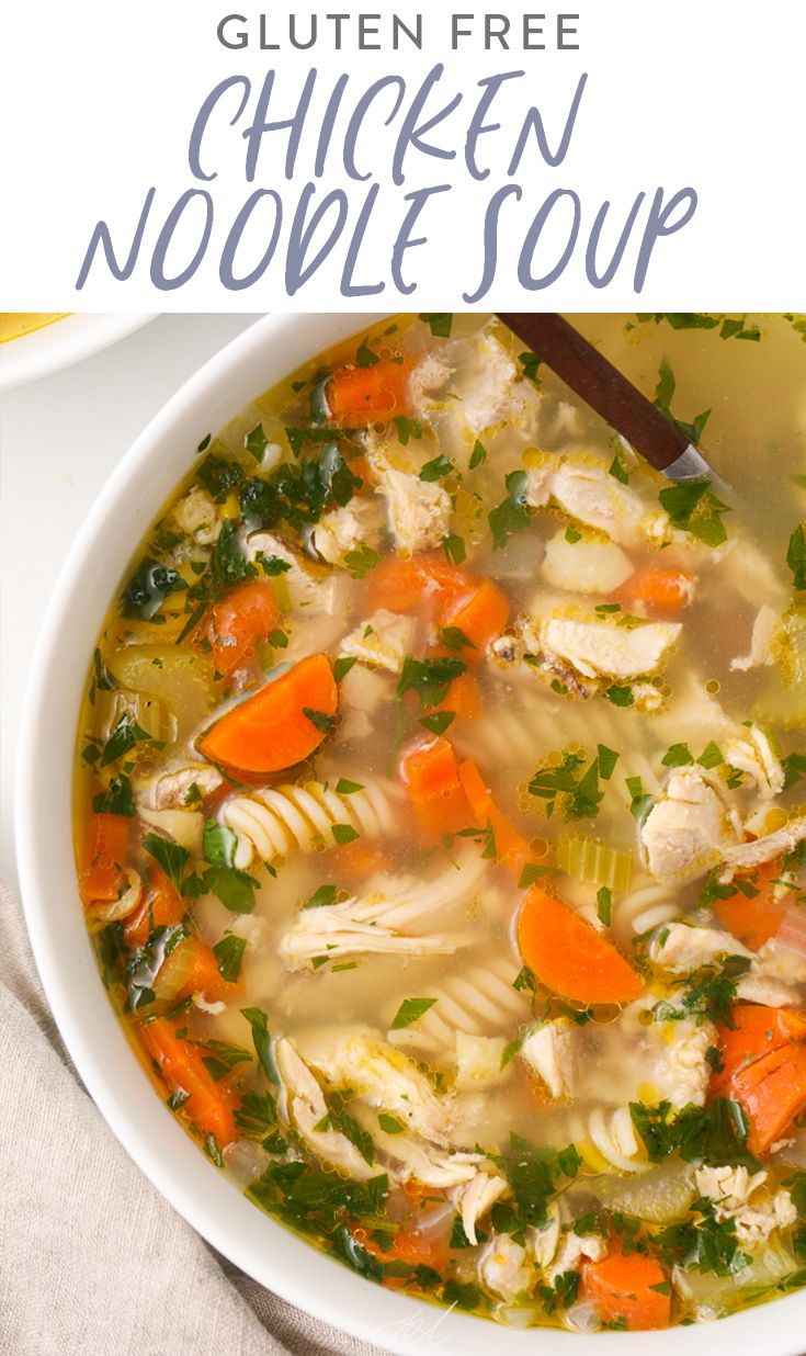 Easy Homemade Gluten Free Chicken Noodle Soup Recipe