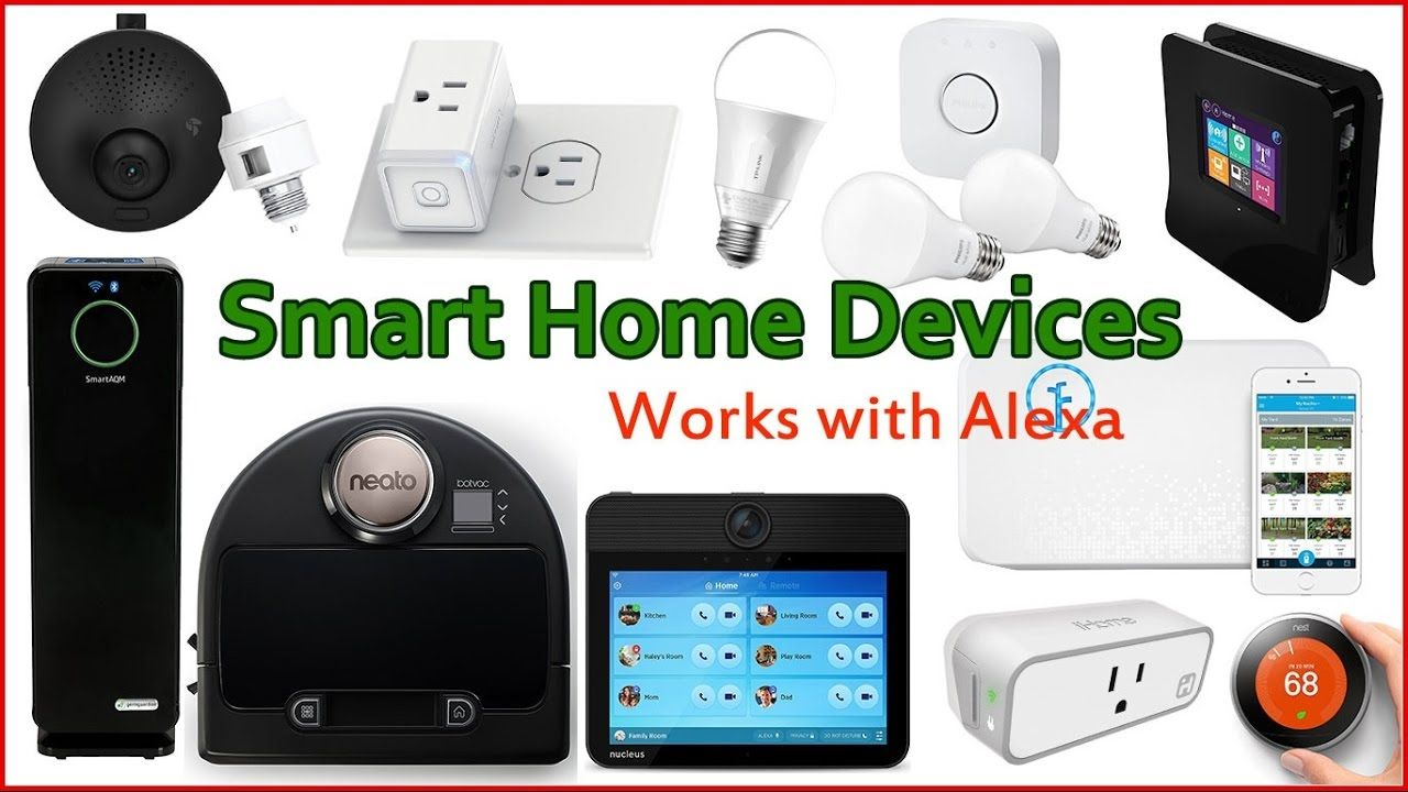 11 Best Smart Home Devices That Work With Amazon Alexa Best Smart Home Smart Home Alexa Compatible Devices