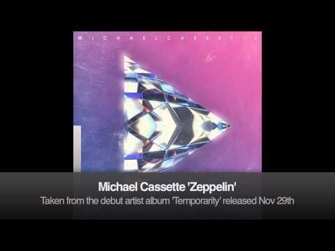 Michael Cassette 'Zeppelin' - YouTube
