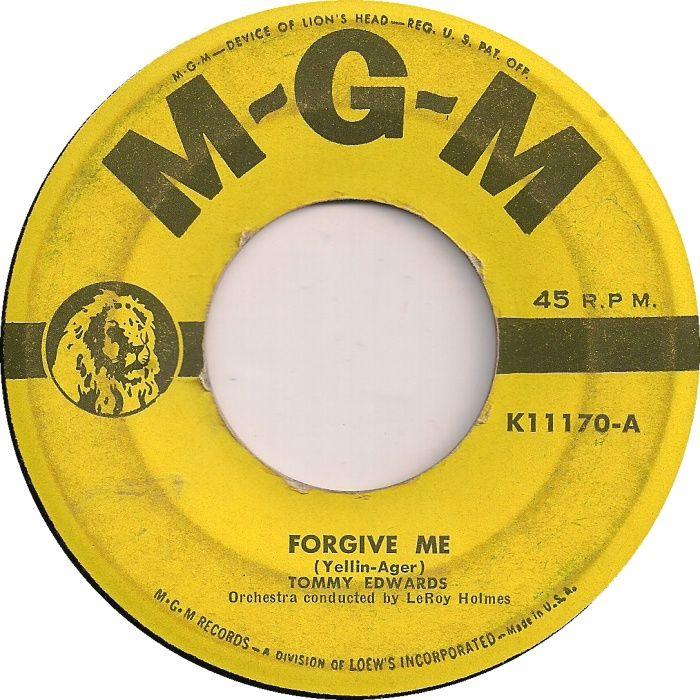 45cat - Tommy Edwards - Forgive Me / The Bridge - MGM - USA - K11170