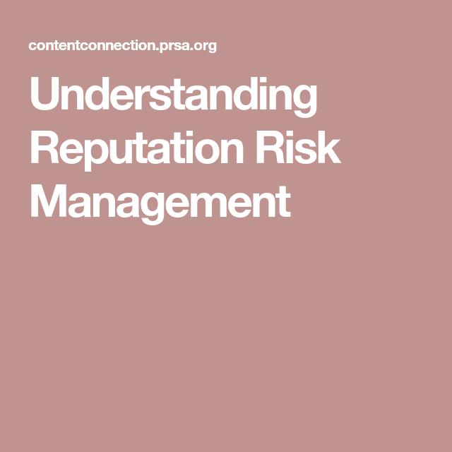 Understanding Reputation Risk Management