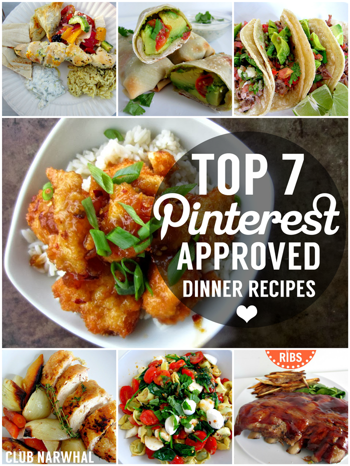 Top 7 pinterest approved dinner recipes club narwhal for Healthy and delicious dinner recipes