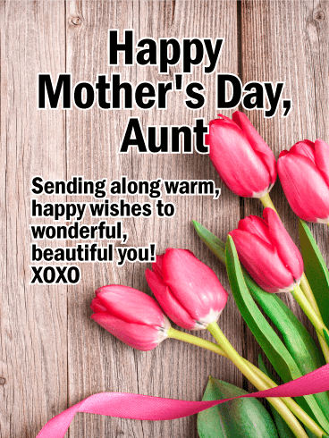 Pink Tulip Happy Mother S Day Card For Aunt Birthday Greeting Cards By Davia Happy Mother S Day Aunt Happy Mothers Day Wishes Happy Mother S Day Card
