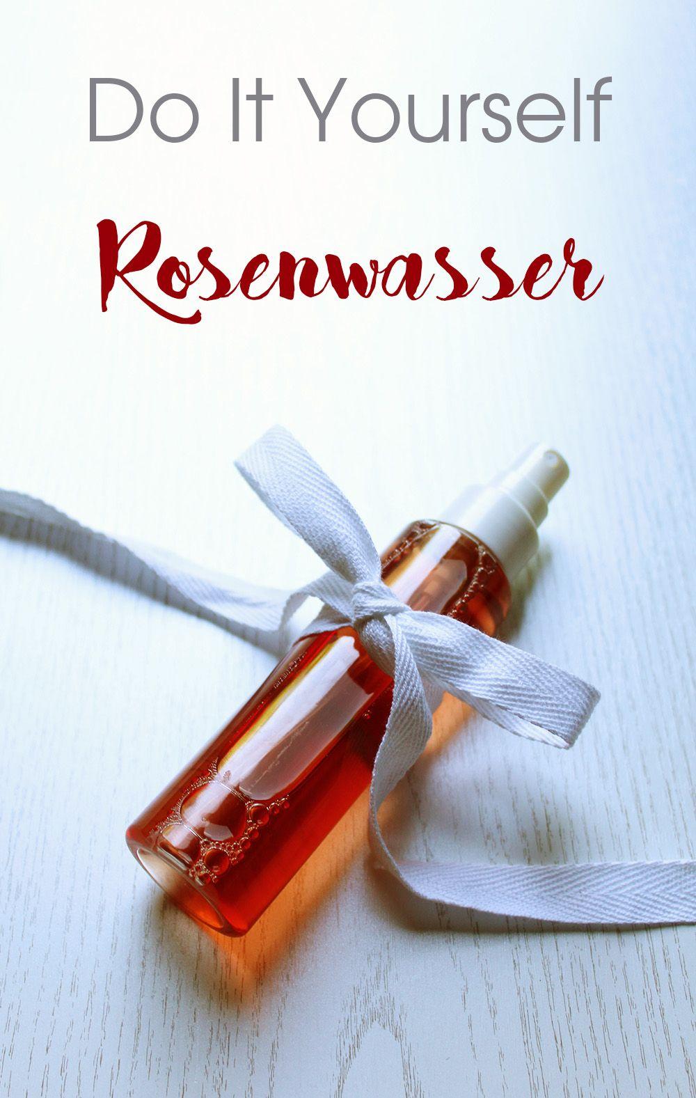 Diy Rosenwasser Fur Die Gesichtspflege Rosenwasser Rosen Wasser