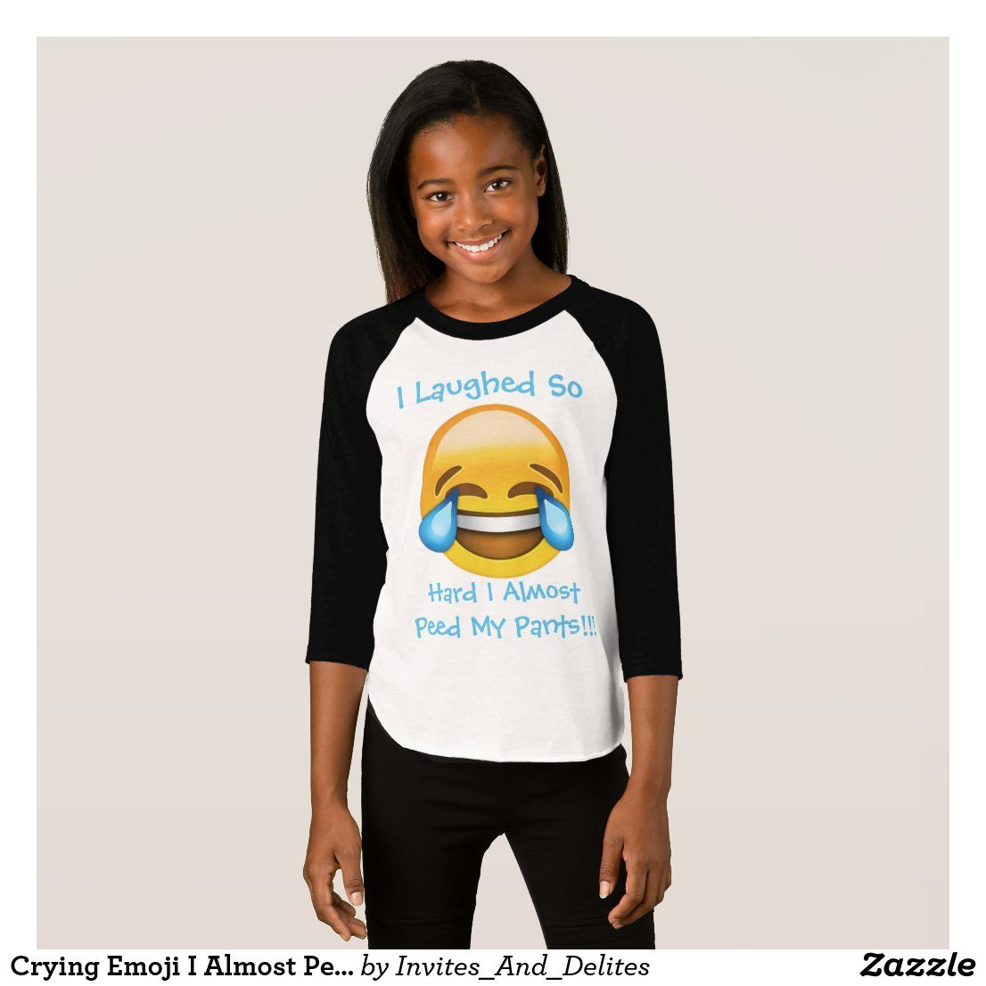 Crying Emoji I Almost Peed My Pants Girls Shirt Zazzle Com In 2020 Shirts For Girls Crying Emoji Shirts