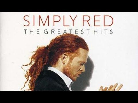 Simply Red The Greatest Hits Full Album 90s Music Artists Simply Red Music Memories