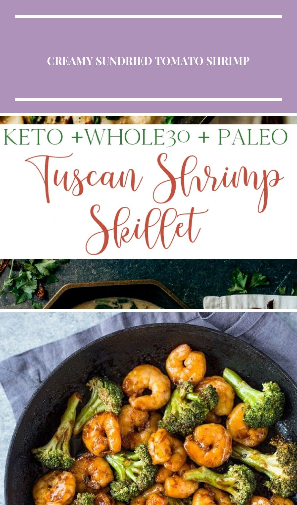 A rich and satisfying Paleo and Whole30 compliant shrimp coated in a thick and delicious sundried tomato  cream sauce and served over cauliflower rice. #keto #whole30 #paleo #skilletmeals #tuscanshrimp #ketorecipes #whole30recipes shrimp healthy Whole30 Tuscan Shrimp Skillet #tomatocreamsauces
