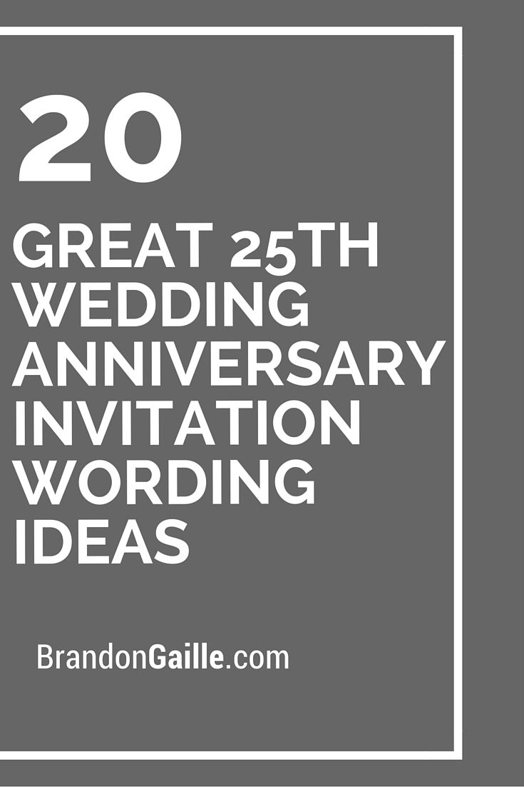 20 great 25th wedding anniversary invitation wording ideas card 20 great 25th wedding anniversary invitation wording ideas stopboris Image collections