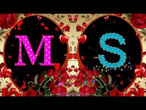 'M & S' Letter Romantis Whatsaap Status Video | Love Status Video for Whatsaap|