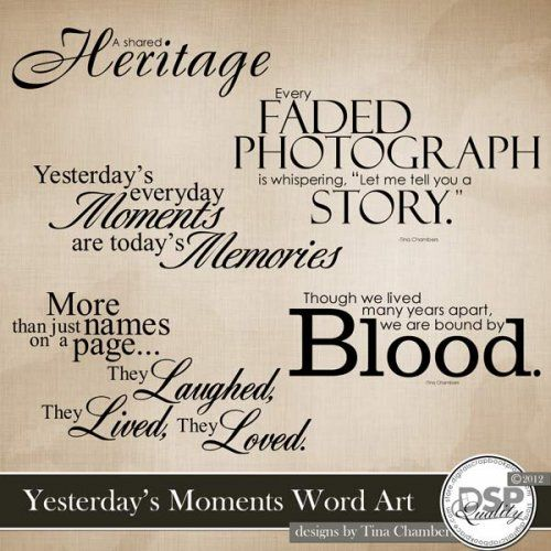 Yesterday's Moments Word Art...a nice vintage touch for