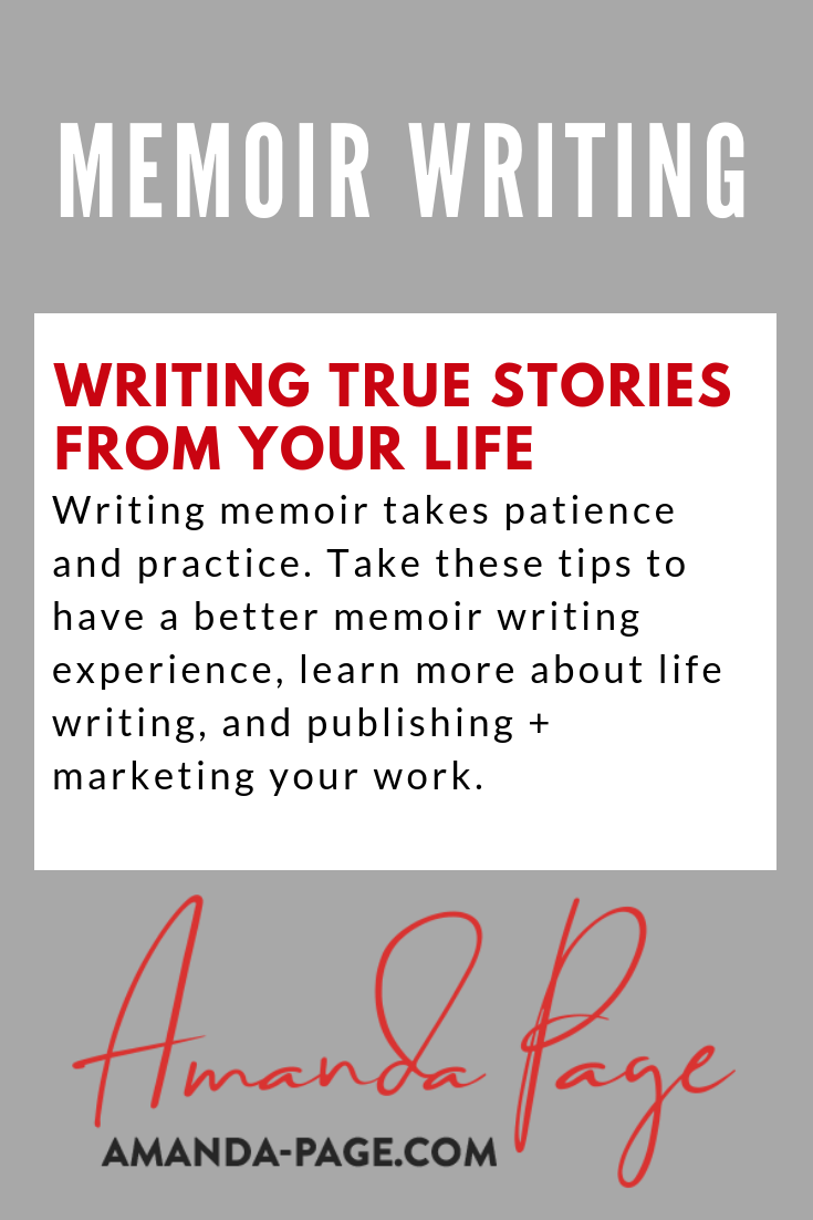 what advice do authors give about writing a good memoir