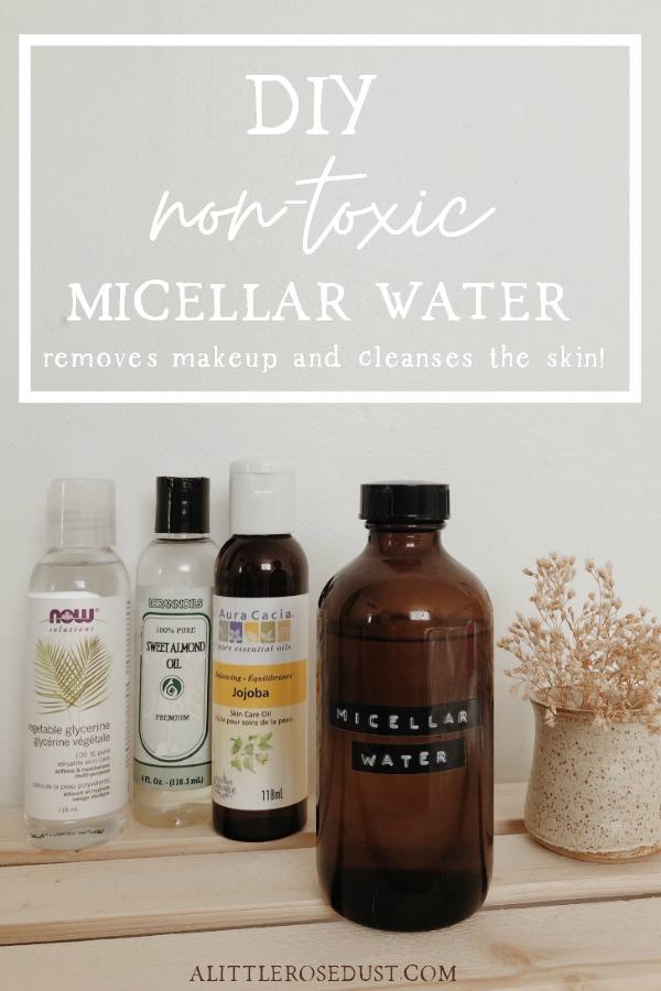 Diy Non Toxic Micellar Water Micellar Water Micellar Natural Skin Care