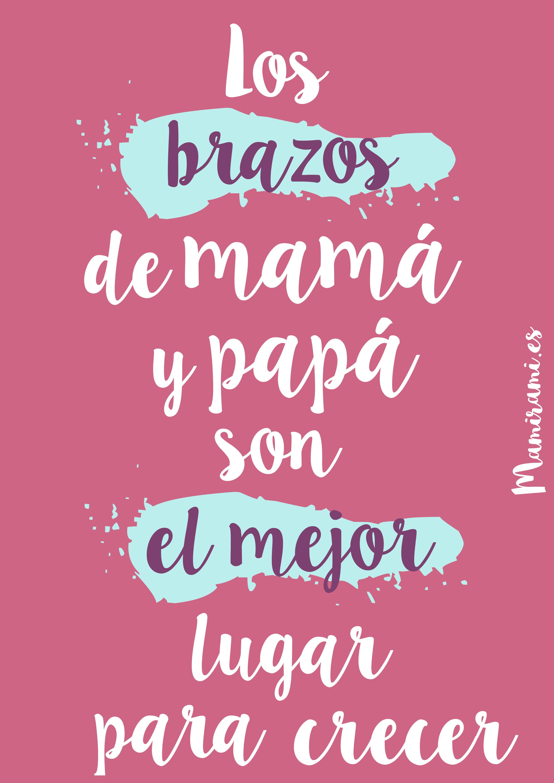 Mamiramies Más Frases Para Bebes Frases Para Madres Y