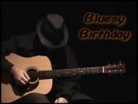 Happy Birthday Blues Style By Daril Parisi Youtube Happy