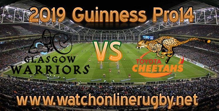 Glasgow Warriors Vs Cheetahs Live Stream Glasgow