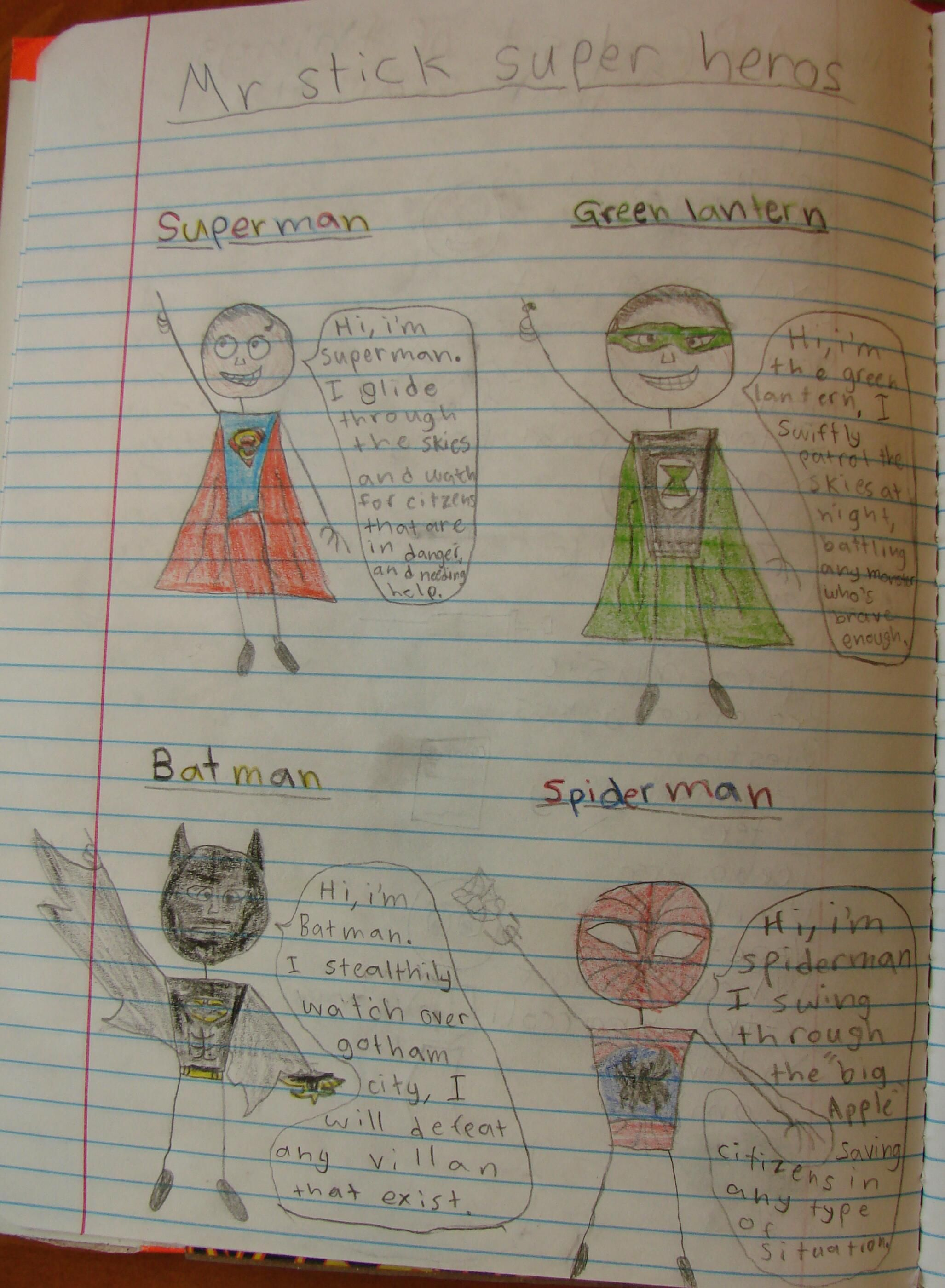 Boys and superheroes--it's an easy way to get them doing sacred writing, and if you use Mr. Stick, a lot of them will start creating notebook pages they're really proud of.  Check out my Mr. Stick resources online: http://corbettharrison.com/Mr_Stick.html