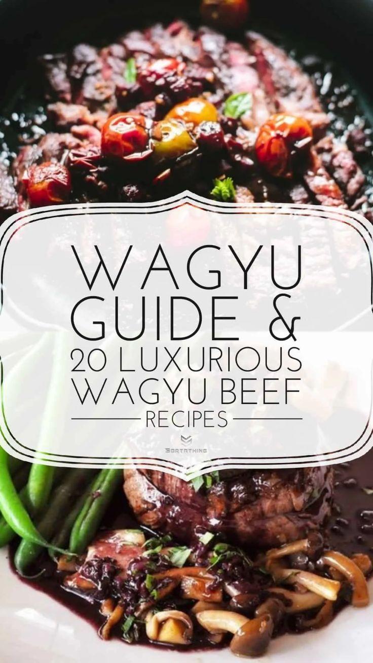 20 Luxurious Wagyu Beef Recipes Wagyu beef recipe, Wagyu