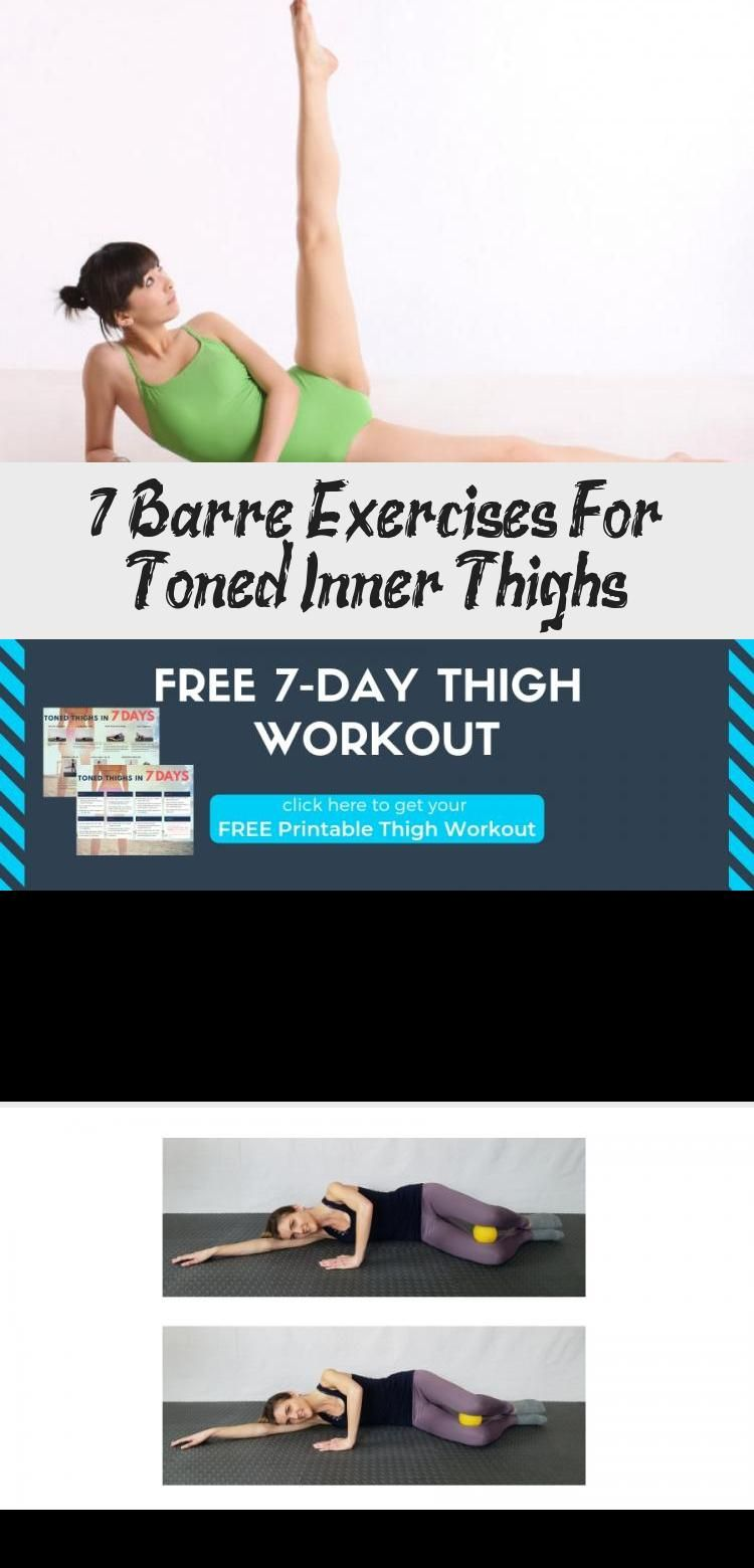 7 Barre Exercises For Toned Inner Thighs - Workout - GYM - Bodybuilding