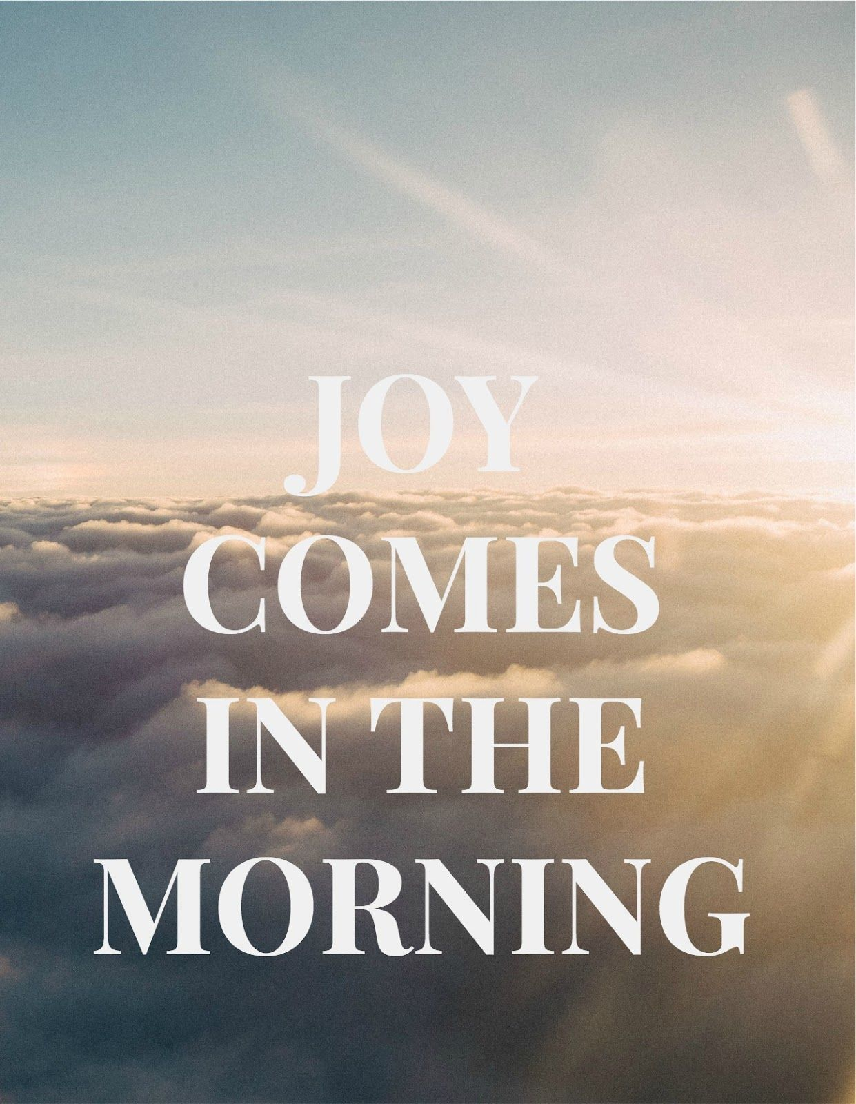 Morning Inspirational Quote Joy Comes In The Morning  Inspirational Quote  Createdallisa