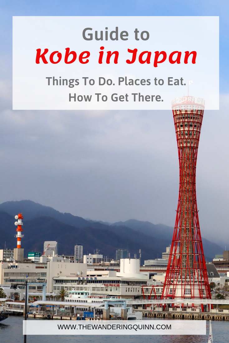 Kobe, Japan - Things To Do, Places to Visit & How To Get