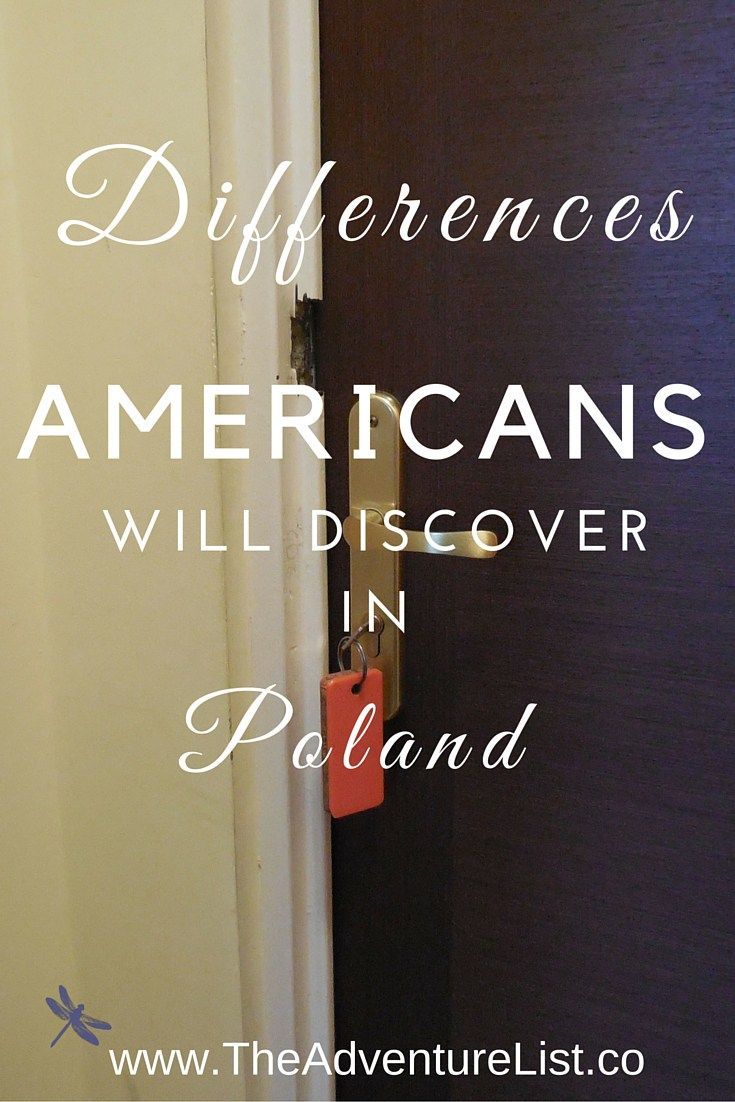 What are some differences Americans will discover when traveling in Poland and…