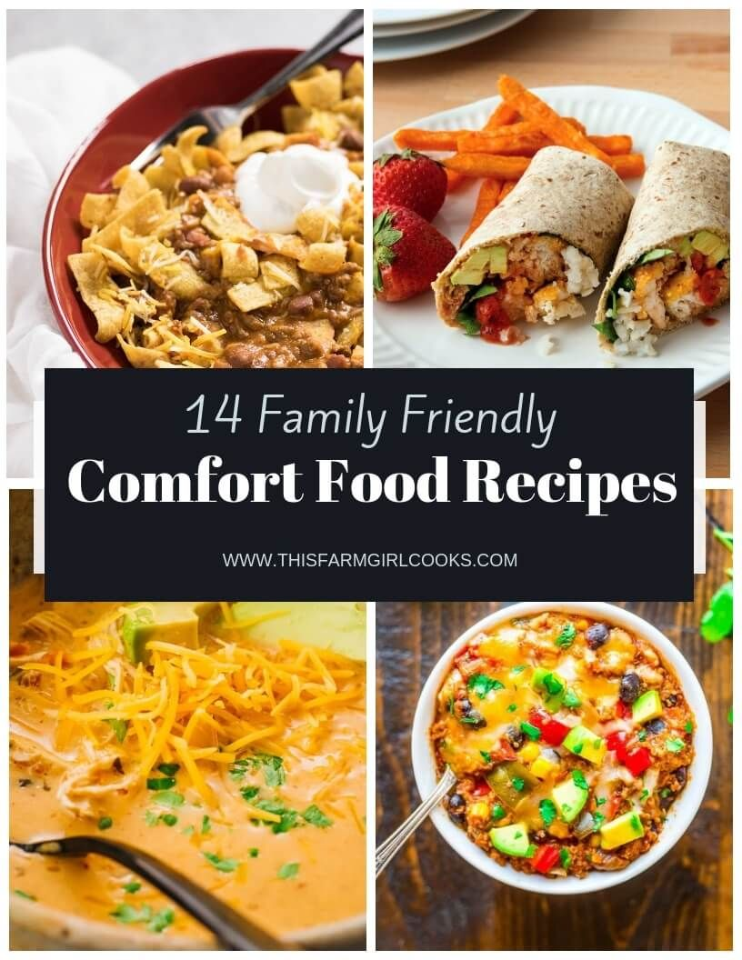 14 Family Friendly Comfort Foods Your Family Will Love Healthy And