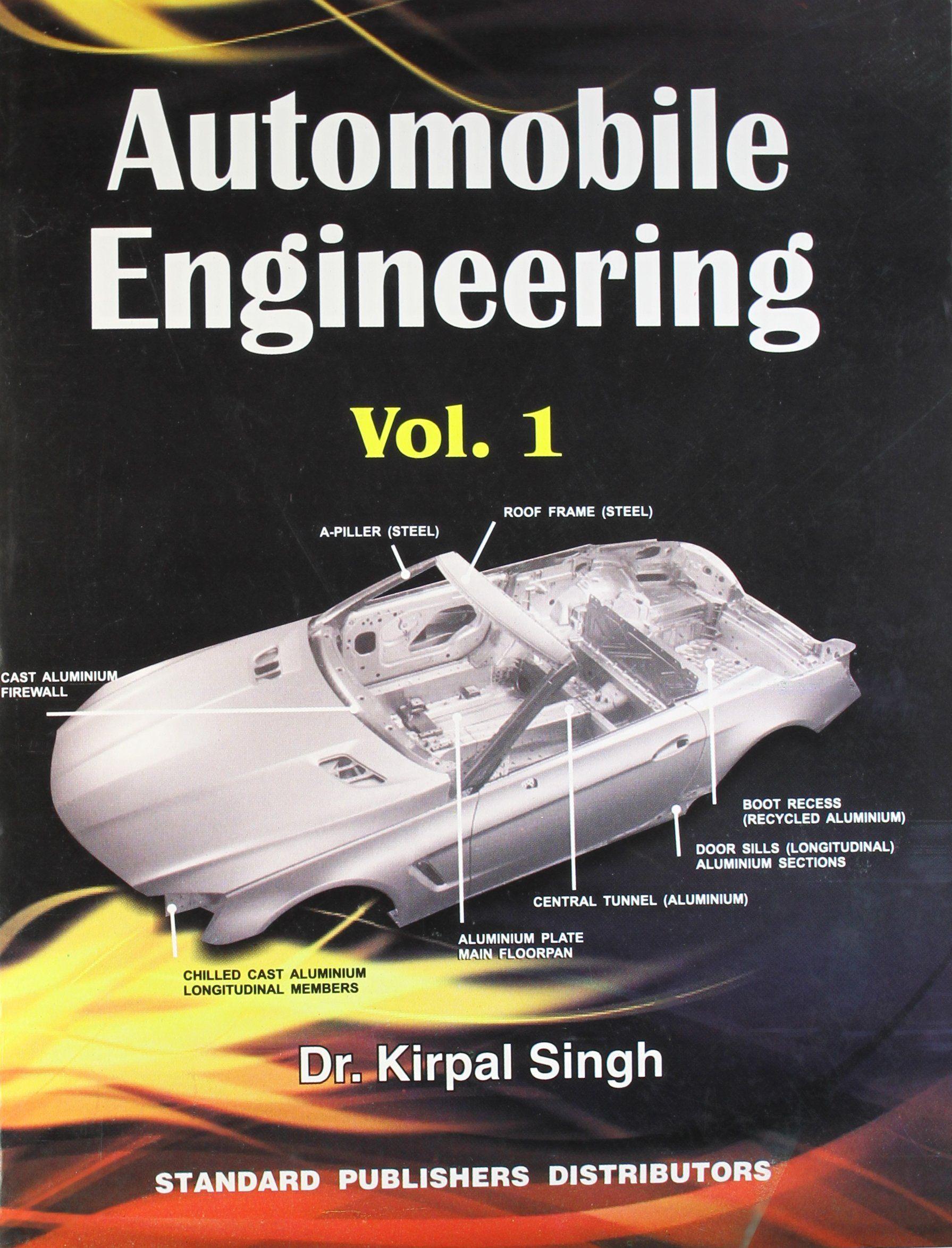 Automobile Engineering By Kirpal Singh Pdf Automobile Engineering Automotive Engineering Engineering