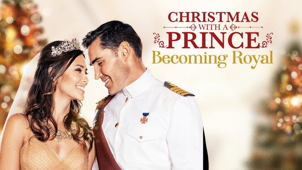 New Hallmark Romance Movies 2019 - Christmas With A Prince: Becoming Royal Uptv (2019) - YouT ...