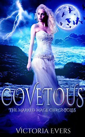 Covetous By Victoria Evers The Marked Mage Chronicles 2 Blog Tour Fantasy Romance Paranormal Romance