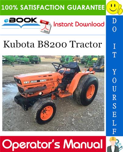 Kubota B8200 Tractor Operator S Manual Tractors Kubota Manual