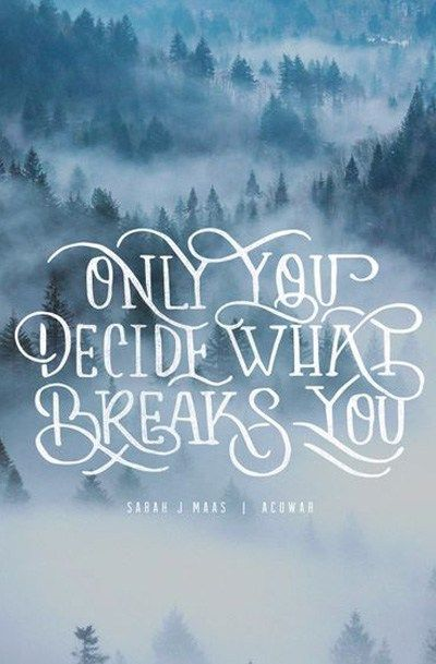 Only You Decide What Breaks You Art Print Senior Pictures Quotes