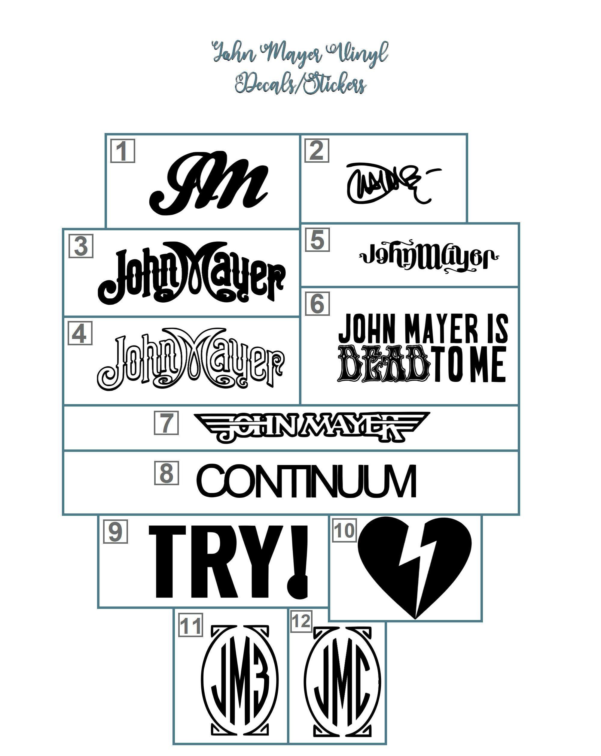 John Mayer Vinyl Decals Stickers For Car Laptop Tumbler John Mayer Trio Dead Co Continuum John Mayer Tattoo John Mayer John Mayer Trio [ 2518 x 2000 Pixel ]