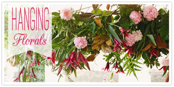 Hanging florals - great blog post by Soiréebliss! Events on suspending centerpieces