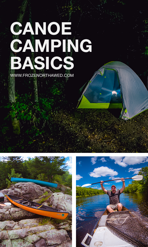 Photo of Frozen Or Thawed | Beginners Guide to Canoe Camping