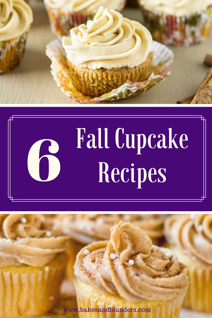 Enjoy the flavors of autumn with these 6 Fall Cupcake Recipes. I've found easy, delicious desserts from amazing food bloggers so that you'll be prepared for your next potluck or bake sale. #bakesandblunders #foodblogger #foodphotography #fall