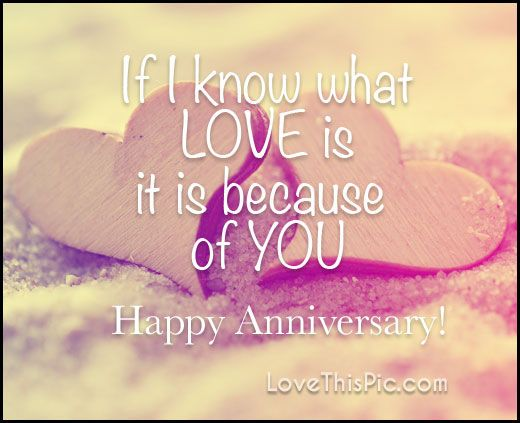 If I Know What Love Is Happy Anniversary Quotes Marriage Wedding