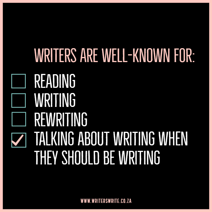 Well Known Writers Writers Write Funny Writing Quotes Writing Humor Writing Memes