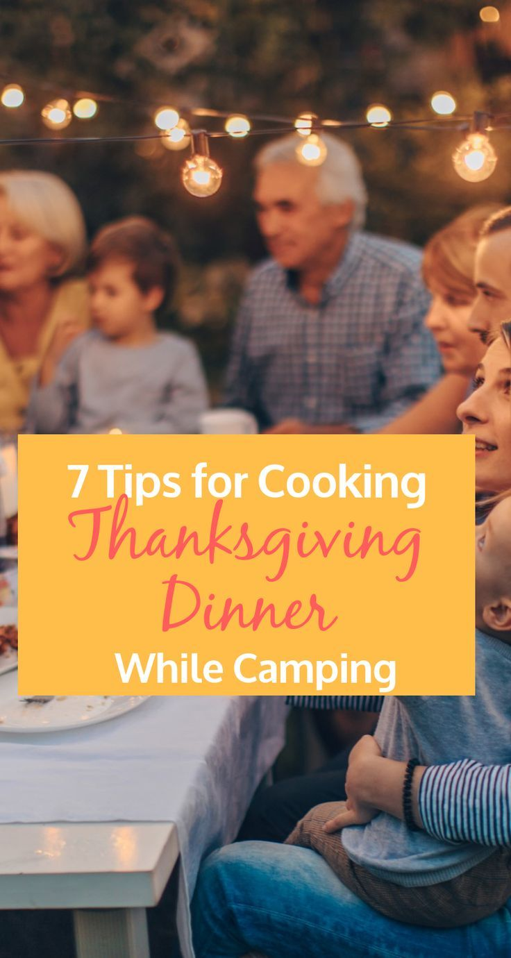 Though most people decide to gather around a table to enjoy Thanksgiving dinner, others choose to spend it around a campfire with a few close friends or family members. If you plan to cook your turkey day feast out in the open, we've got some helpful tips that'll make your day just as easy as […] #thanksgivingdinnertable