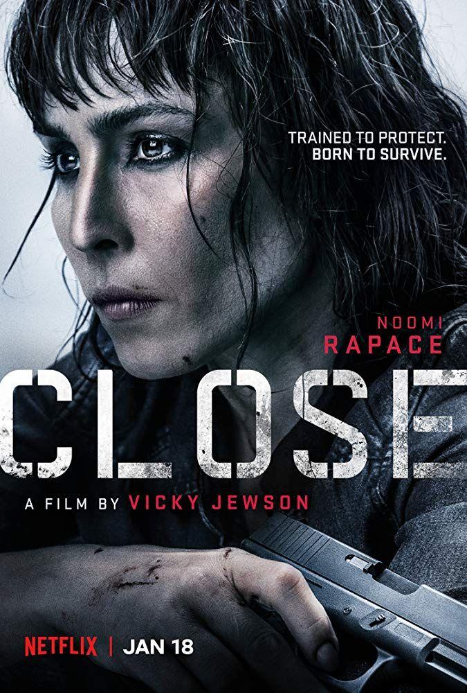 Close (2019) IMDb Closer movie, Noomi rapace, Indie