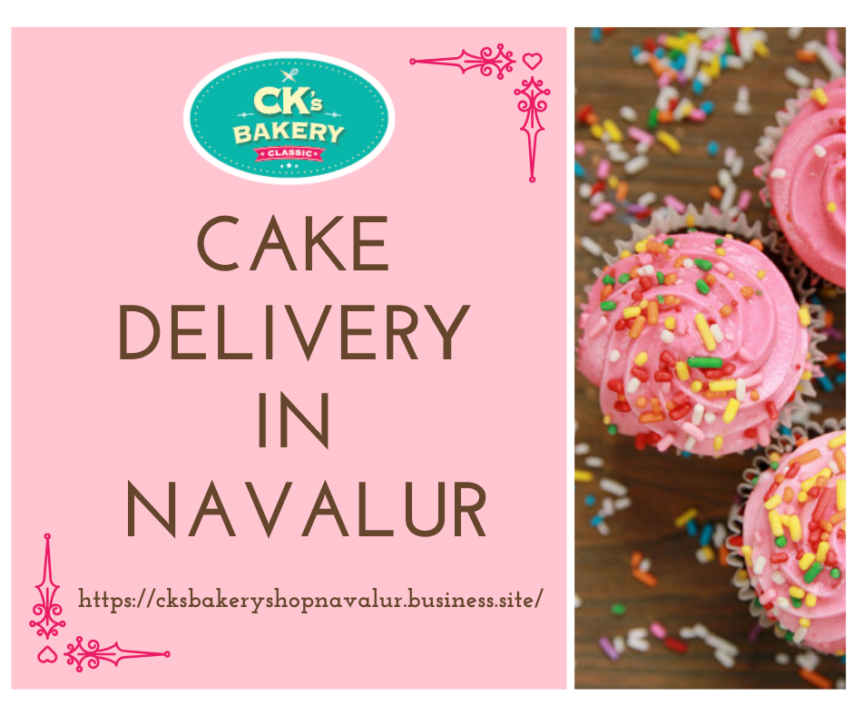 Cake Delivery in Navalur in 2020 Cake delivery, Bakery
