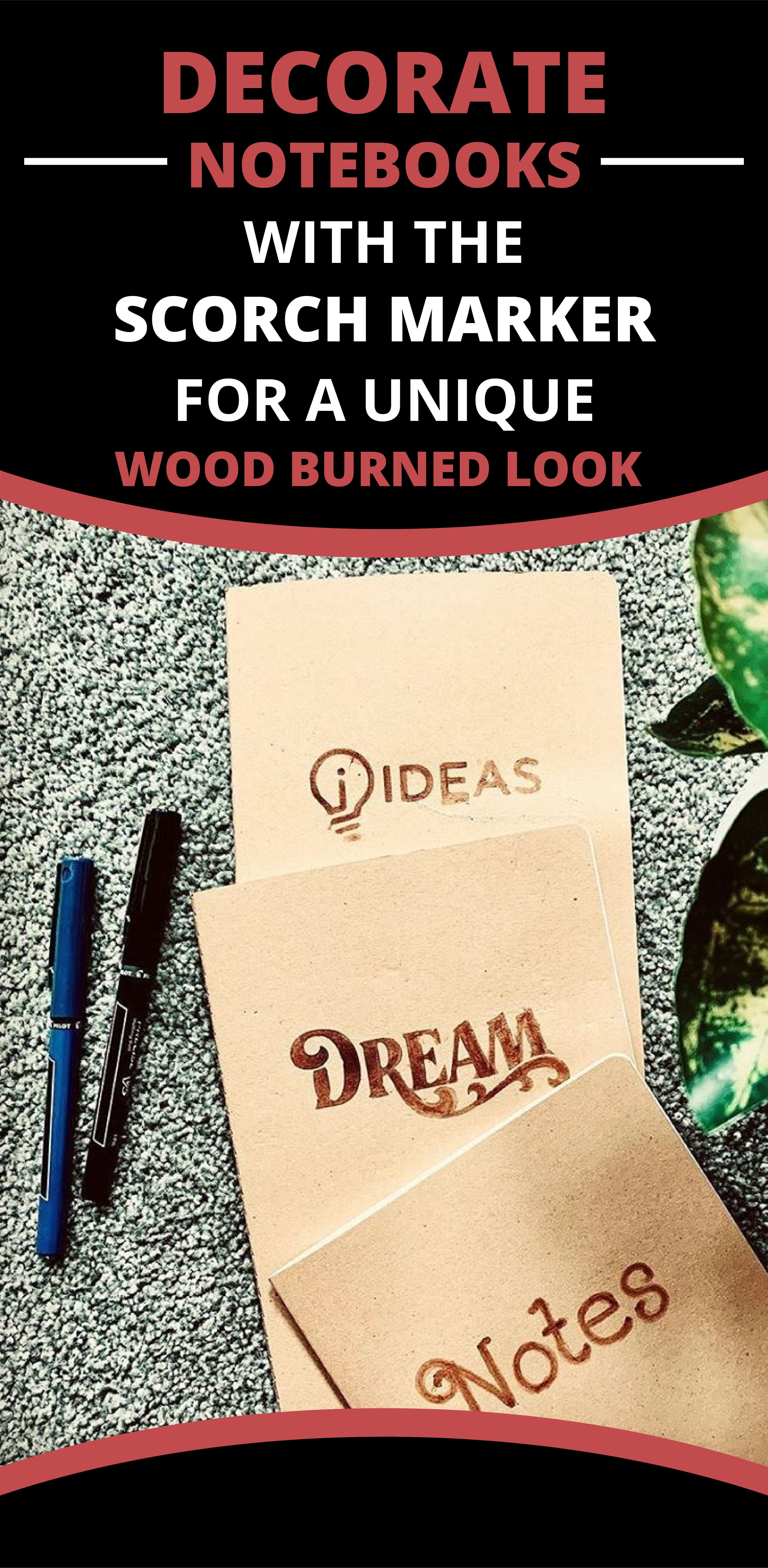 Decorate Notebooks With The Scorch Marker For A Unique Wood Burned Look Wood Crafts Diy Wood Crafts Wood Burning Pen