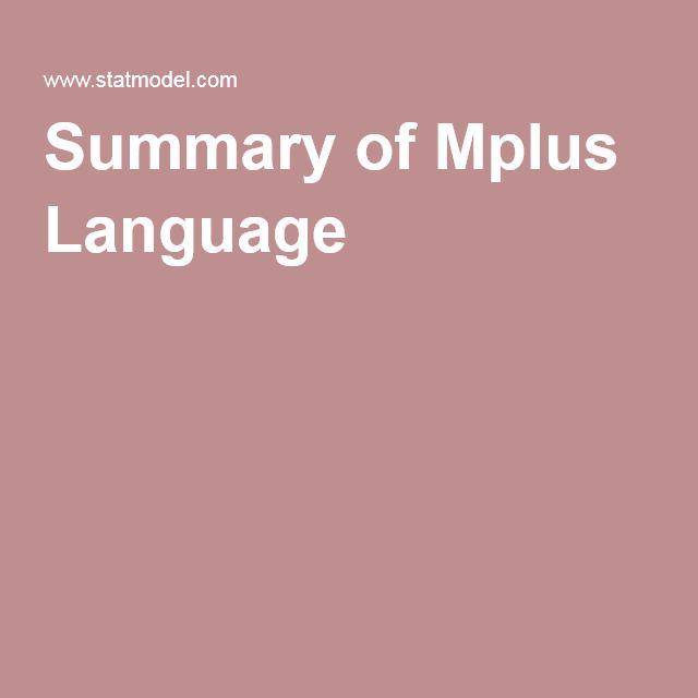 Summary of Mplus Language Dissertate Pinterest Language