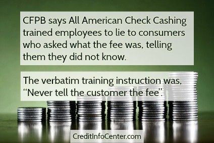All American Check Cashing Refused To Tell Consumers How Much The Service Cost Cfpb Credit Info Center Blog Check Cashing Consumers Cash