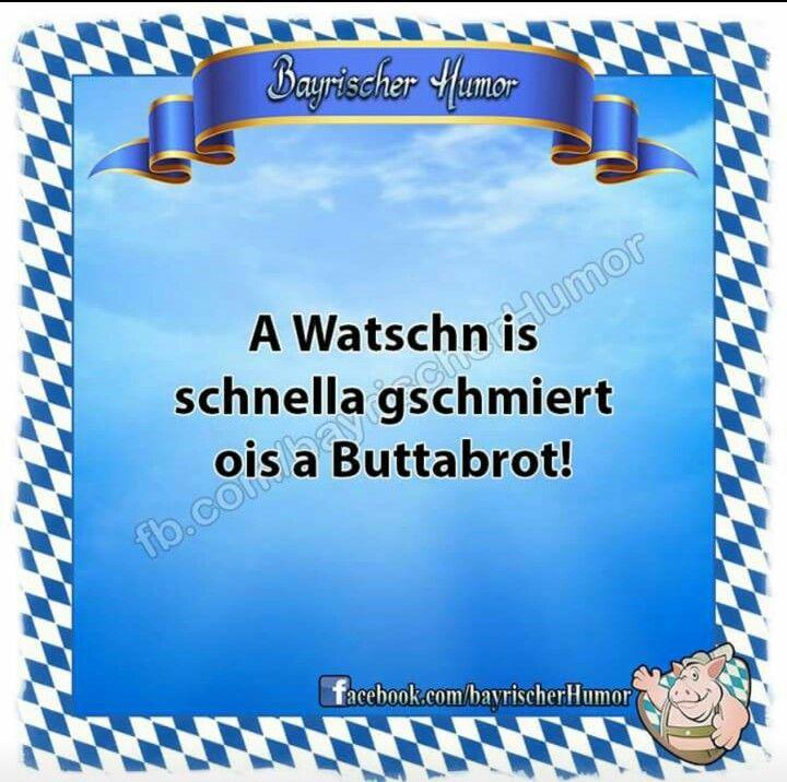 Genau So Is Bayrische Spruche Bayerische Spruche Und Lustige