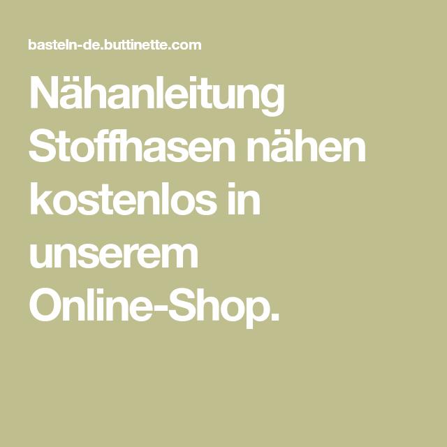 Nähanleitung Stoffhasen nähen kostenlos in unserem Online-Shop ...