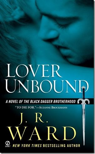 Review: Lover Unbound (Black Dagger Brotherhood #5) by J. R. Ward