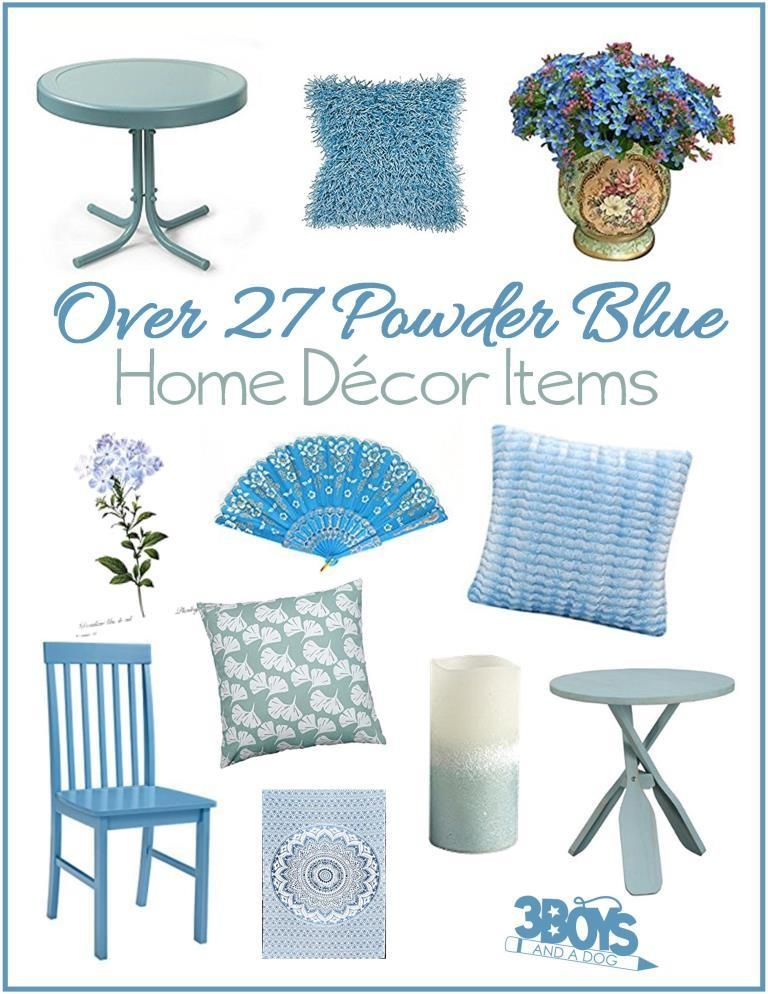 These Powder Blue Home Decor Accent Pieces Can Help You Add Some Softness To Any Dark Or Bright Color In Your It Is A Beautiful Pop Of