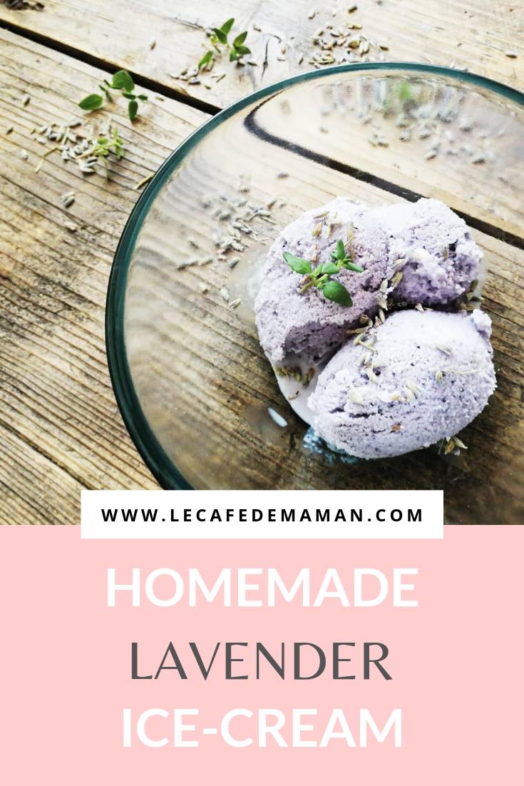 Homemade lavender honey ice cream - how to make it without a machine   Le café de maman #healthyicecream