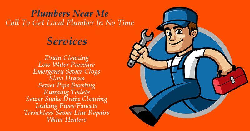 Plumbers Near Me Call To Get Local Plumber In No Time Plumbers Near Me Plumber Sewer Line Repair